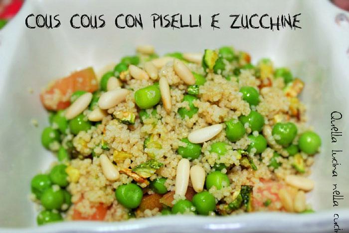 cous cous con piselli e zucchine