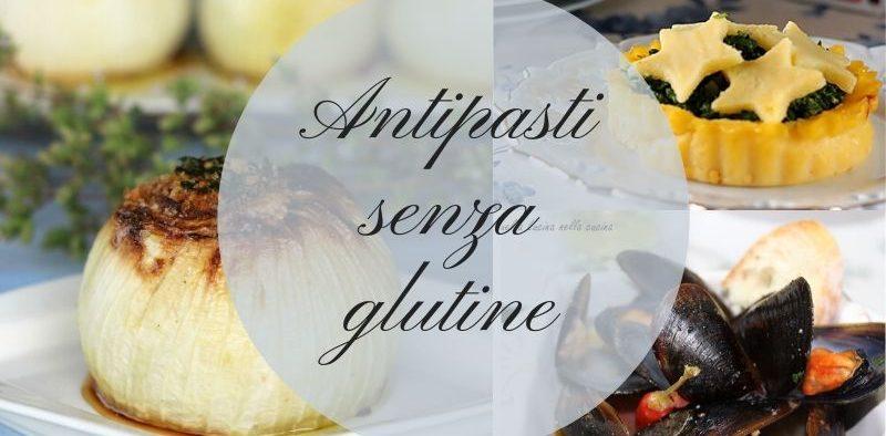 Antipasti senza glutine